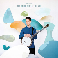 Jayme Stone - The Other Side of the Air