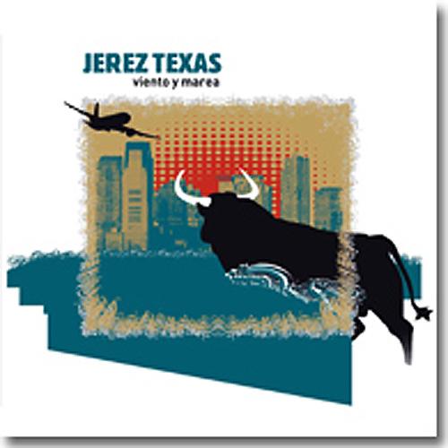 Jerez Texas - Viento y Marea