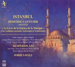 Jordi Savall and Hespèrion XXI - Istanbul - Dimitrie Cantemir (1673-1723)