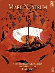 Jordi Savall with Hesperion XXI -  Mare Nostrum