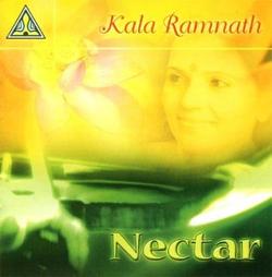 Kala Ramnath - Nectar
