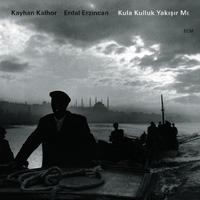 Kayhan Kalhor and Erdal Erzincan - Kula Kulluk Yakisir Mi