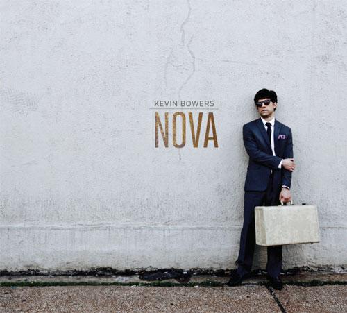 Kevin Bowers - Nova