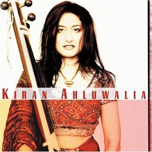 Kiran Ahluwalia - Kiran Ahluwalia