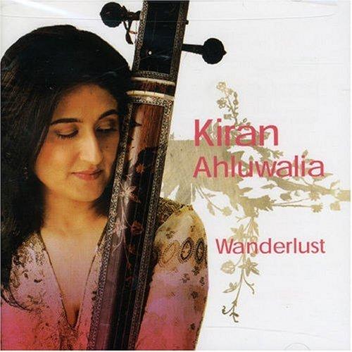Kiran Ahluwalia -   Wanderlust