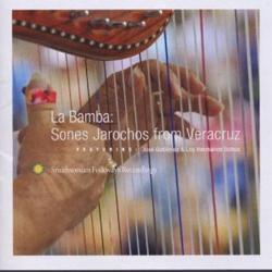 La Bamba - Sones Jarochos from Veracruz