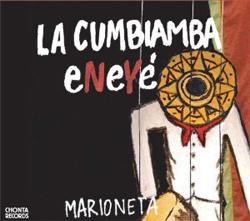 La Cumbiamba eNeYé -   Marioneta