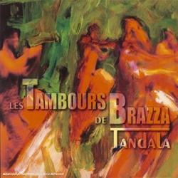 Les Tambours de Brazza  - Tandala</a