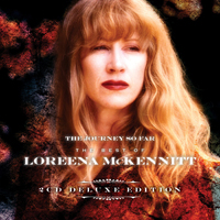 Loreena McKennitt - The Journey So Far—The Best of Loreena McKennitt