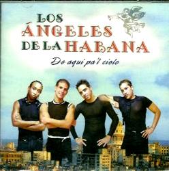 Los Angeles de La Habana - De aquí pa'l cielo