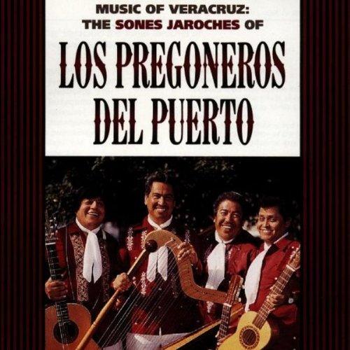 Los Pregoneros del Puerto - Music of Veracruz