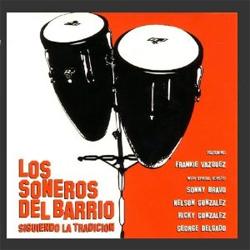 Los Soneros del Barrio - Siguiendo La Tradición