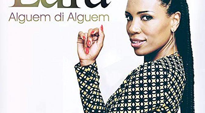 Cape Verdean Music Star Lura Releases New EP Alguem di Alguem
