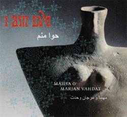 Mahsa & Marjan Vahdat - I Am Eve