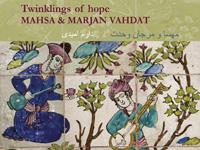 Mahsa & Marjan Vahdat - Twinklings Of Hope