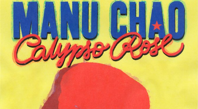 "Manu Chao and Calypso Rose Release Version of ""Clandestino"" Available for Free"