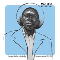 Mar Seck - Vagabonde - From Super Cap-Vert to Number One: Unreleased Recordings 1969-1980