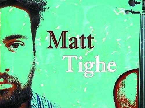 Rising Celtic Fiddle Talent Matt Tighe