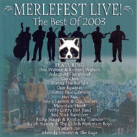 MerleFest Live!: The Best of 2003
