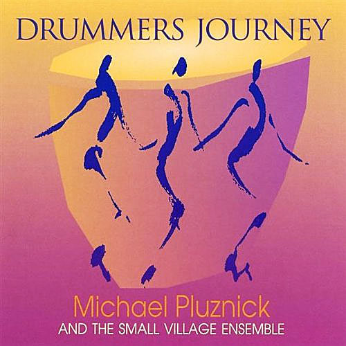 Michael Pluznick - Drummer's Journey (Antiquity, 1994)