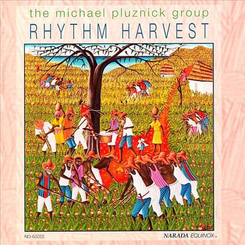 Michael Pluznick - Rhythm Harvest (Narada, 1992)