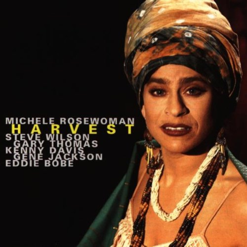 Michele Rosewoman and Quintessence - Harvest