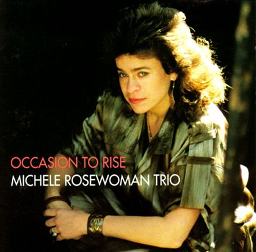 Michele Rosewoman Trio - Occasion To Rise
