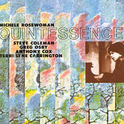 Michele Rosewoman and Quintessence - Quintessence