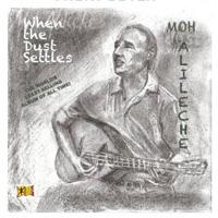 Moh Alileche - When the Dust Settles