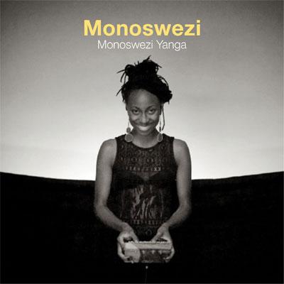 Monoswezi - Monoswezi Yanga
