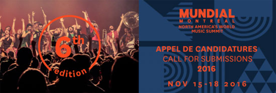 Mundial Montréal Seeking World Music Artist Submissions for 2016 Showcases