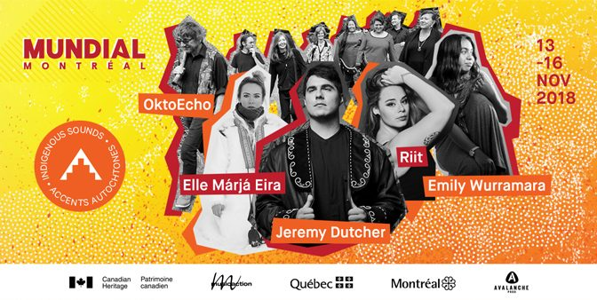 Mundial Montreal Reveals Indigenous Sounds Series 2018