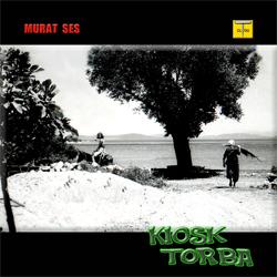 Murat Ses - Kiosk Torba