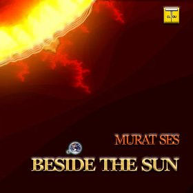 Murat Ses - Beside the Sun