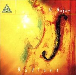 N. Rajam  - Radiant