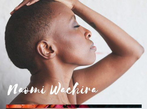 Afro-Folk Artist Naomi Wachira Releases Song of Lament