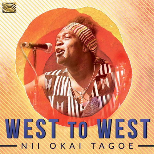 Nii Okai Tagoe - West to West