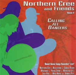 Northern Cree & Friends -   Calling All Dancers, Vol. 6