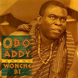 Obo Addy - Wonche Bi