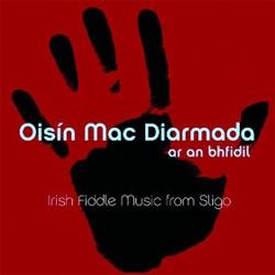 Oisín Mac Diarmada - Irish Fiddle Music From Sligo