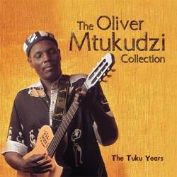 Oliver Mtukudzi  - The Oliver Mtukudzi Collection - The Tuku Years