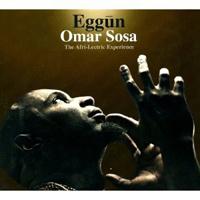 Omar Sosa - Eggun - Afro-Lectric Experience