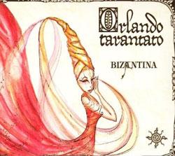 Bizantina - Orlando Tarantato