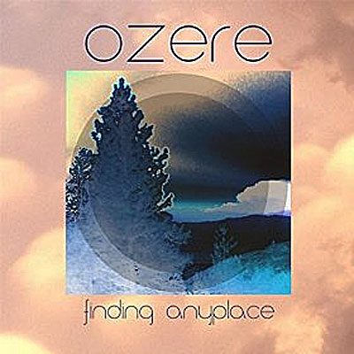 Ozere - Finding Anyplace