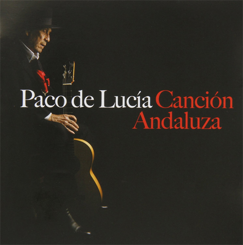 Paco de Lucía's Tribute to Cherished Andalusian Song