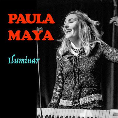 Paula Maya - Iluminar