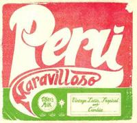 Various Artists - Peru Maravilloso