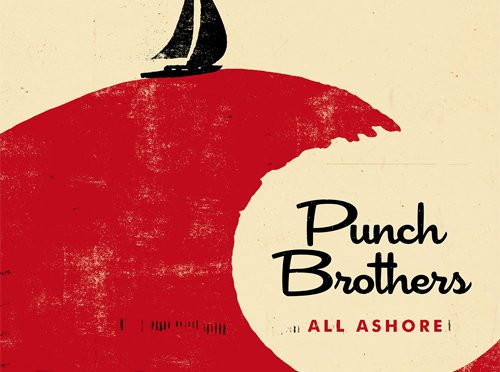 Punch Brothers Release First Self-Produced Album, All Ashore