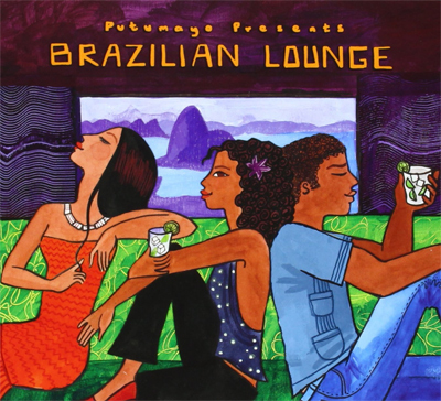 Putumayo  presents... Brazilian Lounge