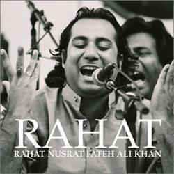 Rahat Nusrat Fateh Ali Khan - Rahat